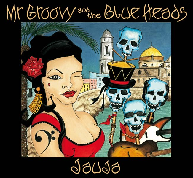 Mr-Groovy-and-the-Blue-Heads-Jauja-CD-cover-kathryn-hockey-artist-illustrator-web