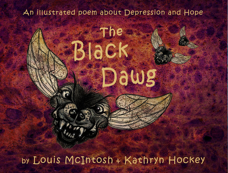 demons, poem, illustration, mental health, black dog, book cover, the black dawg, illustrated poem, depression, hope, louis mcintosh, poet, illustration, digital collage, kickstarter
