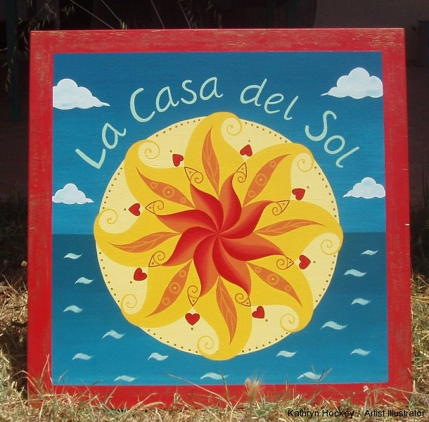 Casa del Sol sign-kathryn hockey artist illustrator
